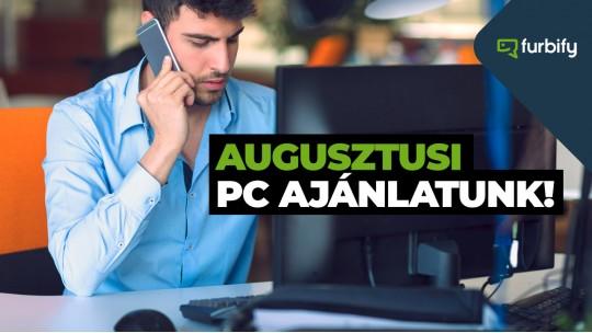 Augusztusi használt PC ajánlatunk