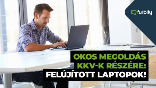 Okos megoldás KKV-k részére: felújított laptopok!